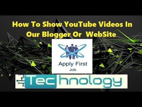 How To Add YouTube Videos In Our Blogger Or Web Site