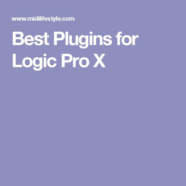Best Plugins for Logic Pro X