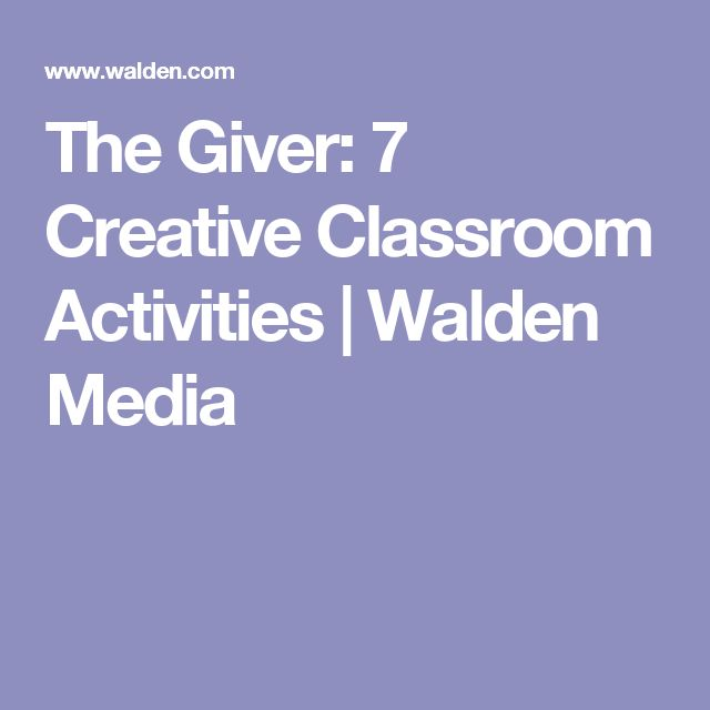 The Giver: 7 Creative Classroom Activities  | Walden Media