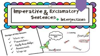 This is a simple yet great, fun and interactive MS Power Point presentation on imperative and exclamatory sentences, and interjections. My students love it! I love it!I know there is a lot of information around. However, I wanted something more specific for my pupils, just enough for 5th grade standards.