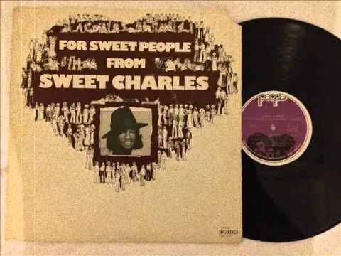 Sweet Charles - Outa Sight - Outa Mind