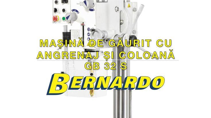 Masina de gaurit cu angrenaj si coloana BERNARDO GB 32 S