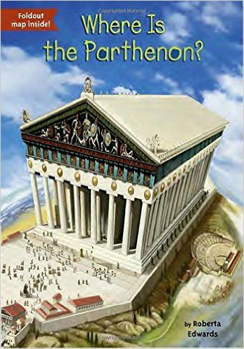 Where Is the Parthenon?: Roberta Edwards, John Hinderliter, David Groff: 9780448488899: AmazonSmile: Books