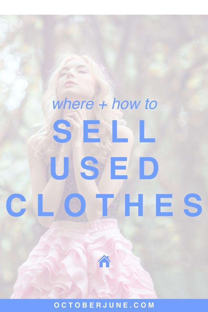 Where + How to Sell Your Used Clothes | octoberjune.com | Sell your pre-loved clothes to make a quick buck and clear out closet space!