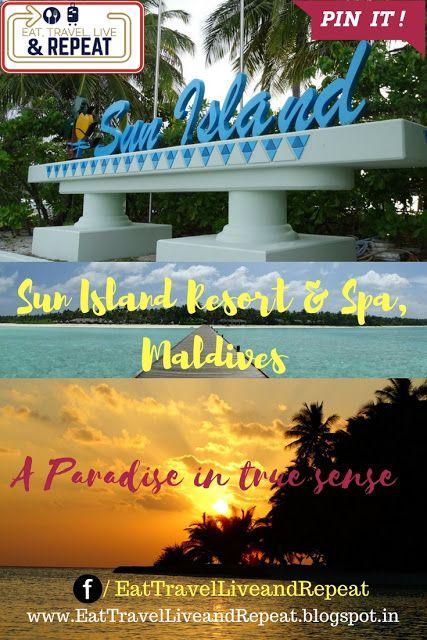 Sun Island Resort and Spa - Maldives, A paradise in true sense