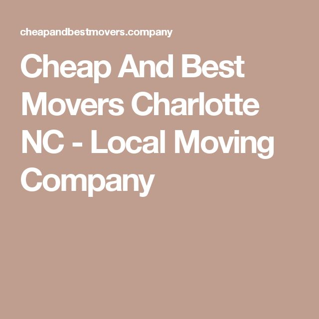 Cheap And Best Movers Charlotte NC - Local Moving Company