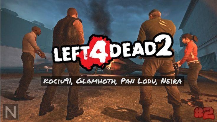 Ekipowe zombiaki #2 - W Labiryncie Namiętności - LEFT 4 DEAD 2