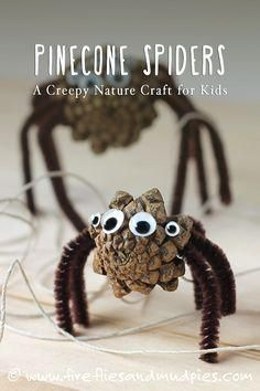 Pine Cone Spiders: A Creepy-Cute Nature Craft for Kids! | Fireflies and Mud Pies