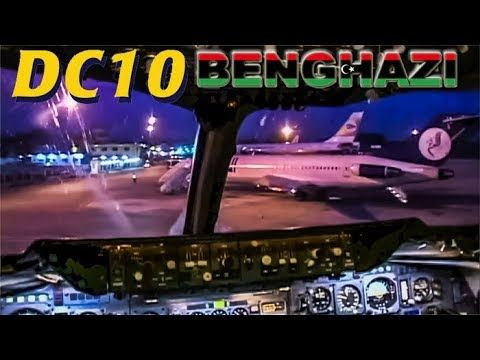 Piloting the DC-10 out of Benghazi LIBYA