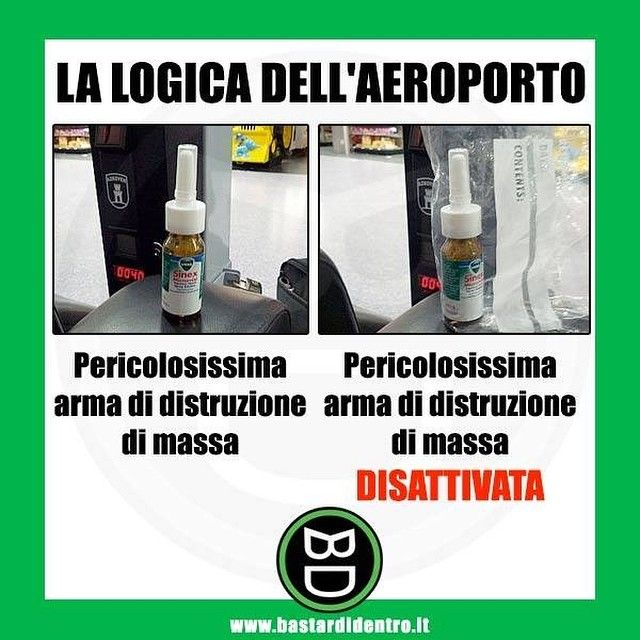 La #logica dell' #aeroporto #bastardidentro #spray www.bastardidentro.it