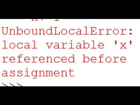 UnboundLocalError: local variable 'x' referenced before assignment - Python Debugging - YouTube