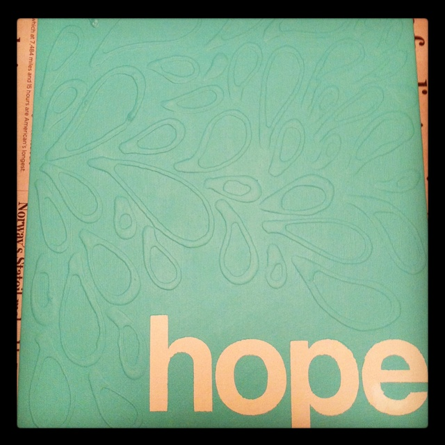 """I put """"hope"""" stickers on the canvas and then with elmers glue made the design and painted it all one color. Then peeled off the stickers and this is what I got!"""