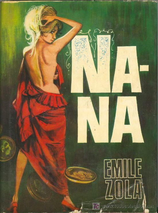 Nana ~ Emile Zola