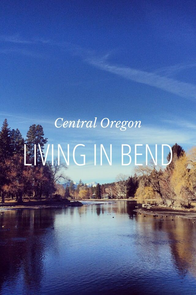 Living in Bend, Oregon by Rachel Follett on Steller #steller