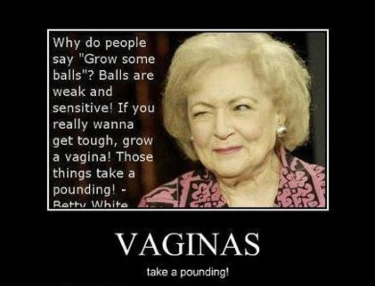 VAGINAS: I Love You, Quotes, Betty White, Truths, Funny Stuff, Too Funny, So True, Love Me, So Funny