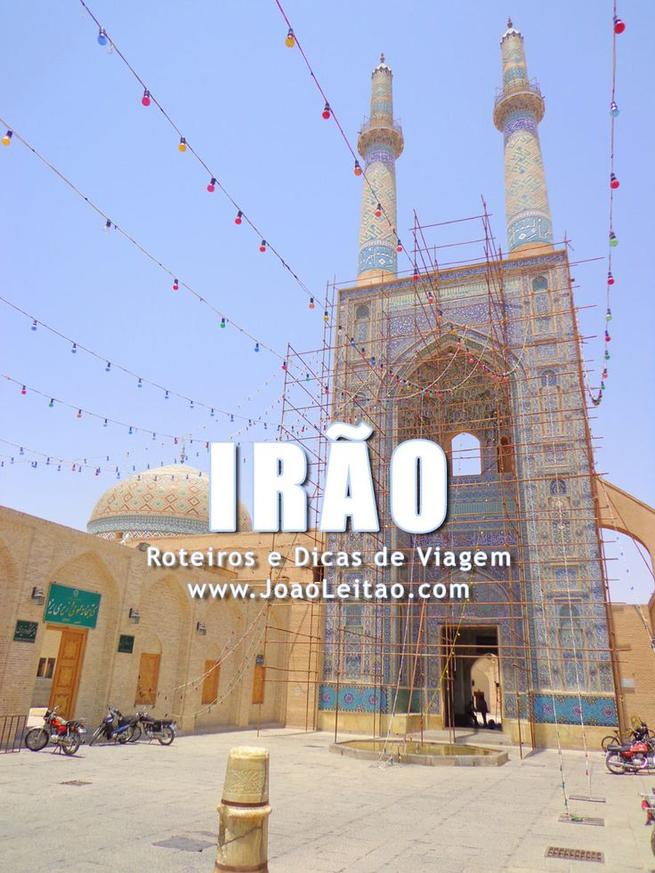 Visitar Irão (Irã) - Roteiros e Dicas de Viagem