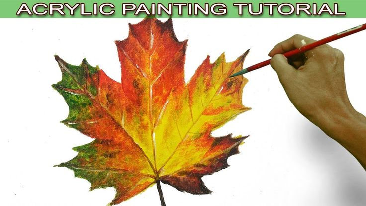 Acrylic Painting Tutorial on How to Paint an Autumn Maple Leaf in Easy a...