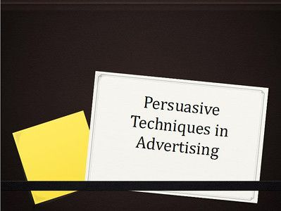 Persuasive Writing and Advertising - PowerPoint PPT Presentation