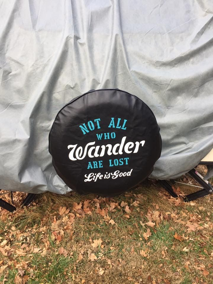 New spare tire cover so we are no longer free advertisement for the camper dealership.
