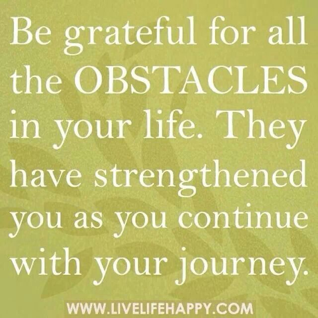 Motivational Quotes About Life Challenges: Quotes About Obstacles In Life. QuotesGram
