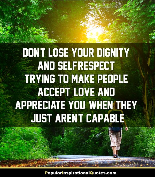 56 Best Respect Quotes With Images You Must See: Best 25+ Dignity Quotes Ideas On Pinterest