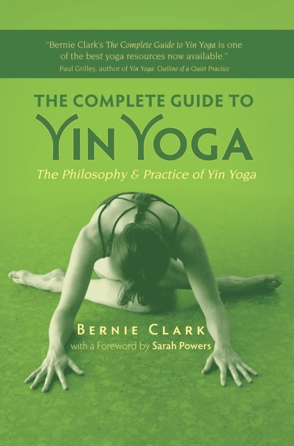 Complete Guide to Yin Yoga -WorkWithDaveandAngie.com