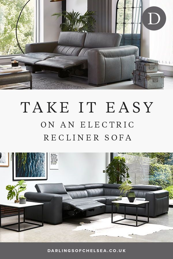 Time To Relax Electric Recliner Sofas Darlings Of Chelsea In 2020 Electric Recliners Leather Corner Sofa Reclining Sofa
