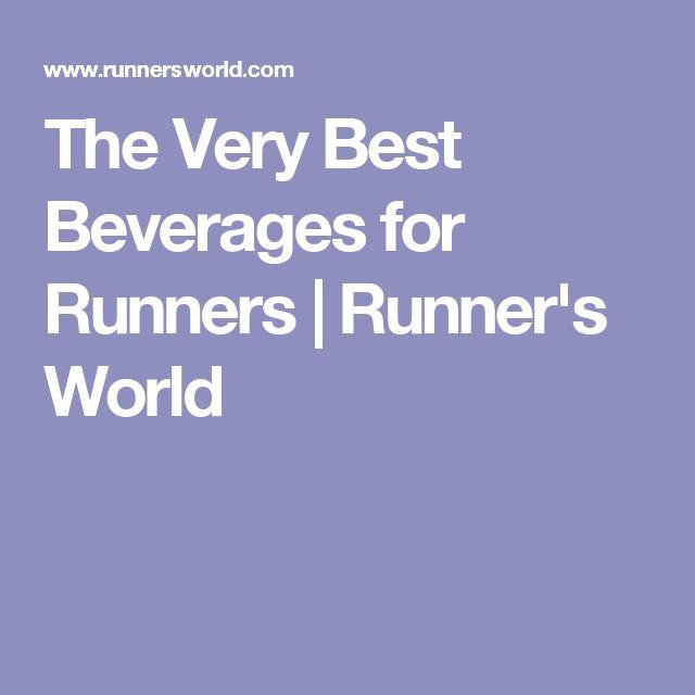 The Very Best Beverages for Runners | Runner's World