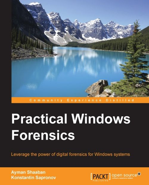 Practical Windows Forensics | PACKT Books