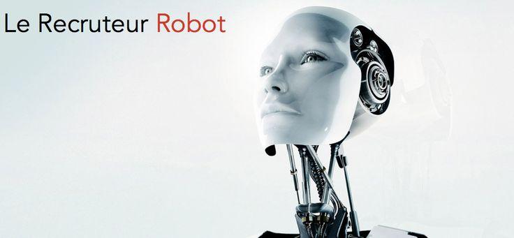Le recruteur sera-t-il remplacé un jour par un robot ?