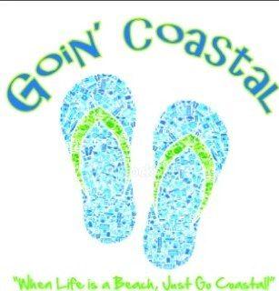 Goin' Coastal - When life is a beach, just go coastal!