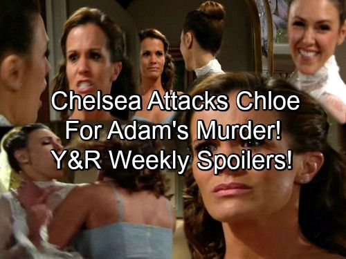 The Young and the Restless Spoilers: Chelsea Attacks Chloe For Adam's Murder – Former Besties Face Off at Wedding   Celeb Dirty Laundry