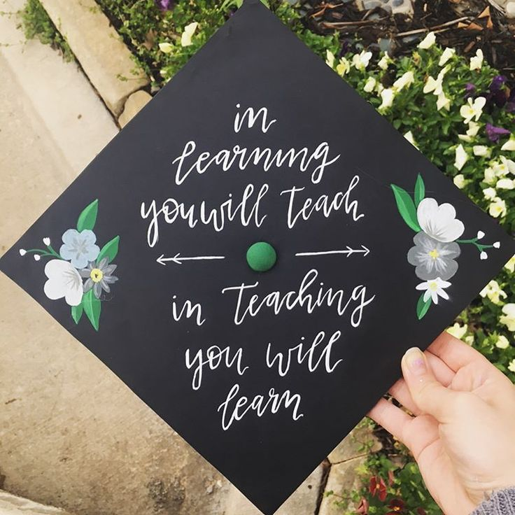 in learning you will in teaching you will learn grad cap by @art_by_michaella