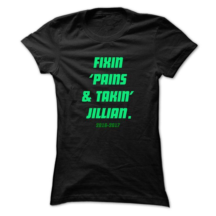 Fixin ... JILLIAN - ᐂ Cool Name Shirt !If you are JILLIAN or loves one. Then this shirt is for you. Cheers !!!STPATRICK xxxJILLIAN JILLIAN