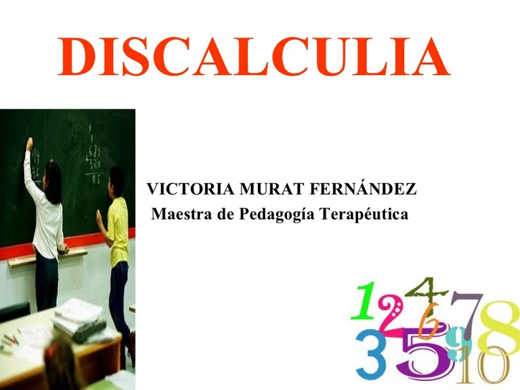 discalculia-8084473 by entornos via Slideshare