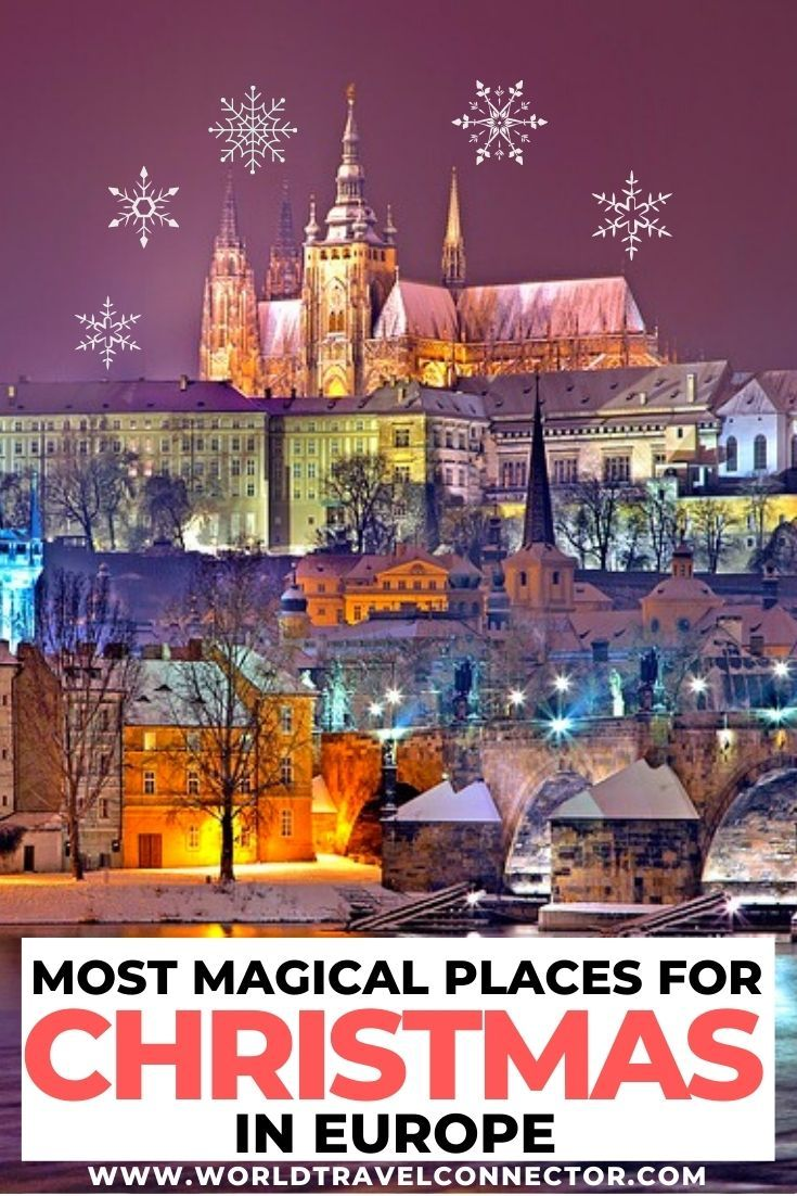 Best Places To Travel During Christmas 2020 Top European Destinations for The Best Christmas in Europe Ever in