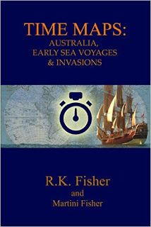 Australia Early Sea Voyage and Invasions (Time Maps Book 2) - nonfiction by R.K Fisher and Martini Fisher #ebooks #kindlebooks #freebooks #bargainbooks #amazon #goodkindles