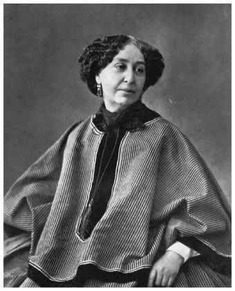 George Sand was an amazing author, personality, and all-around woman. She earned as much notoriety for her Bohemian lifestyle as for her written work. Born Aurore Dupin, she was the most famous woman writer in 19th-century France. A prolific and iconoclastic author of novels, stories, plays, essays, and memoirs, she represented the epitome of French romantic idealism. She demanded for women the freedom in living that was a matter of course to the men of her day.