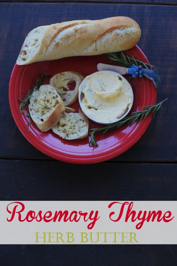 Rosemary Thyme Herb Butter