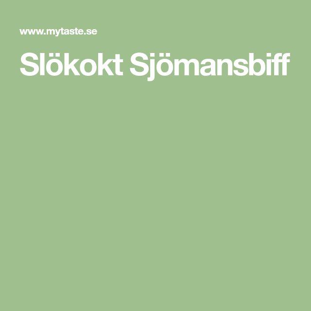 Slökokt Sjömansbiff