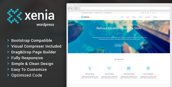 Xenia - Refined WordPress Corporate Theme Powerful WordPress theme designed in a clean and minimalistic style. This theme can be used for any type of website, business, corporate, portfolio, products, marketing, etc. Xenia has been coded with love in PHP, HTML5, CSS3 and JavaScript. It is compatible with such premium plugins like WPBakery Visual Composer & Themepunch Slider Revolution, and it is supplied with them.