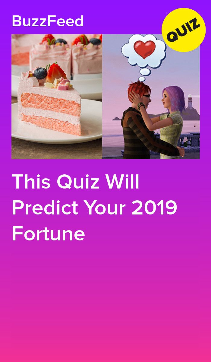 This Quiz Will Predict Your 2019 Fortune | Quizzes