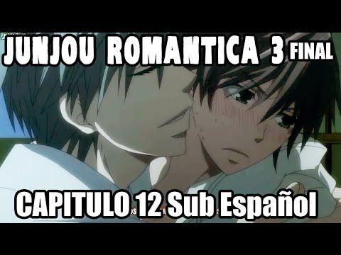 JUNJOU ROMANTICA 3 Capitulo 12 Sub Español FINAL - YouTube