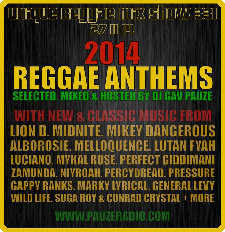 UNIQUE REGGAE MIX SHOW W. Dj Pauze **BRAND NEW** SHOW 331 (27/11/14) 2014 REGGAE ANTHEMS FEAT. LION D, MIDNITE, @MIKEY DANGEROUS, ALBOROSIE, MELLOQUENCE + MORE   During this show DJ PAUZE played 6 of Mikey Dangerous tunes and started the entire show with a special Jingle from MIKEY DANGEROUS !! MAAAAAAD Mi SEH!   Stream the audio of this 2 hour Unique Reggae Mix Show radio show (27/11/14) and check out full Track list here !!!! http://www.pauzeradio.com/streamingreggae.php
