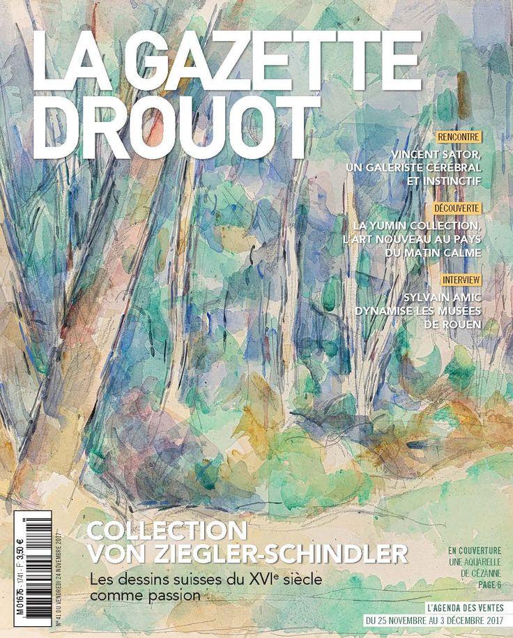 Gazette Drouot n°41 du 24 novembre 2017 #Cézanne #Foret #ModernArt #GazetteDrouot #WebZine #artmarket