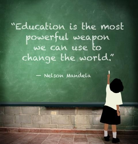 "#quote ""Education is the most powerful weapon we can use to change the world."" -Nelson Mandela"