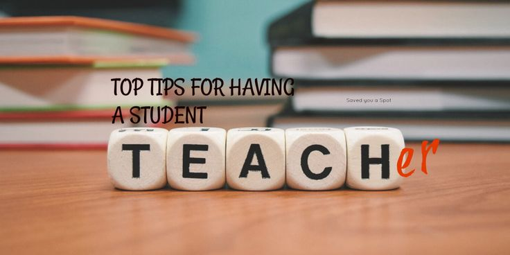Tips for having a Student Teacher in your Class
