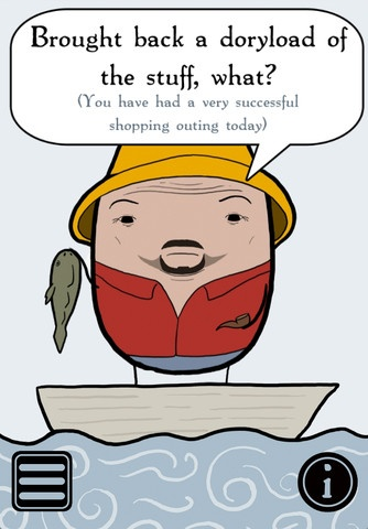 """Whaddaya at? Welcome to the Newfoundlander, the app that lets you keep a little piece of Newfoundland with you in your pocket at all times. Going beyond your average Newfoundland sound board, the Newfoundlander gives you a loveable animated fisherman who when you shake or touch, will say Newfoundland's best phrases in high-quality audio. The Newfoundlander features 100+ recorded from an actual Newfoundlander straight from """"the rock"""". Download your copy today and you're good to go, b'y!"""