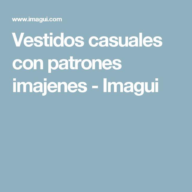 Vestidos casuales con patrones imajenes - Imagui