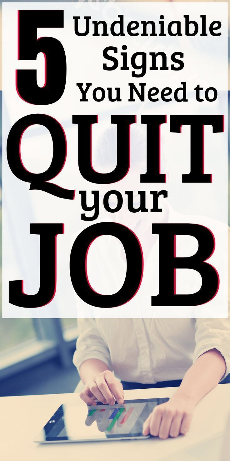 Knowing When to Quit Your Job – 5 Clear Signs That It's Time